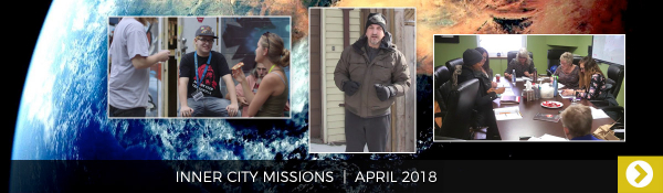 April 2018 - Inner City Missions
